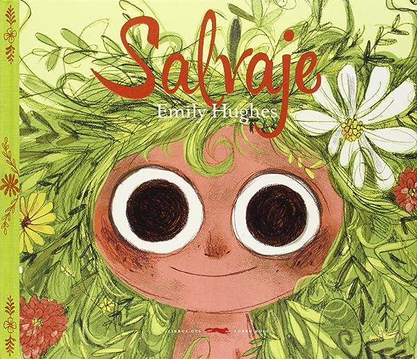 Salvaje - Libros para empoderar a las niñas - Mil ideas para regalar