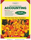 Ready Referencer on Accounting: For CA Inter New Syllabus