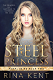 Steel Princess: A Dark High School Bully Romance (Royal Elite Book 2) (English Edition)