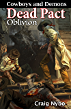 Cowboys and Demons: Dead Pact Oblivion