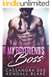 My Boyfriend's Boss: A Forbidden Bad Boy Romance