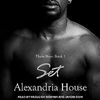 Set: A Novella: Them Boys Series 1