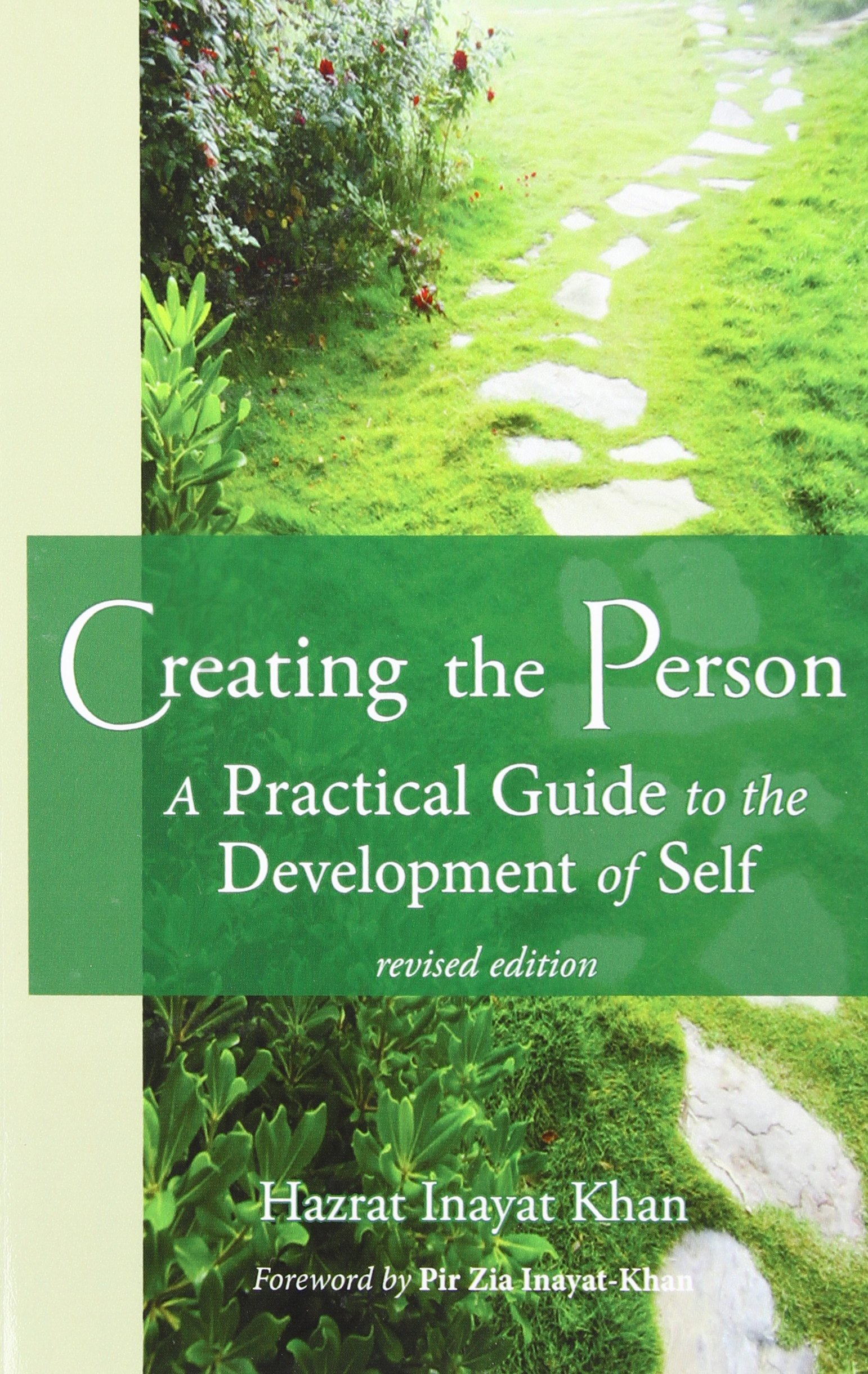 Creating the Person: A Practical Guide to the Development of Self Revised Edition pdf epub