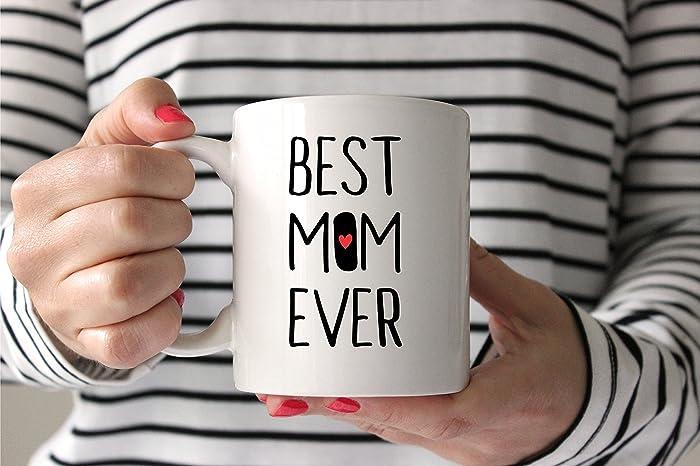 Amazon.com: Mom Mug Best Mom Ever Mom Gift Mug Gift for Mom Gift for ...