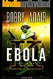 Ebola K: A Terrorism Thriller: book 1