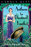 Anthem for Doomed Youth (A Daisy Dalrymple Mystery)