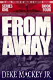 FROM AWAY - Series One, Book Four: A Serial Thriller of Arcane and Eldritch Horror