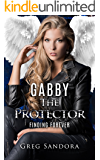 The Protector: FInding Forever (Angel Adventure Series Book 2)