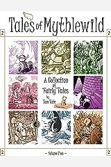 Tales of Mythlewild 2 Kindle Edition