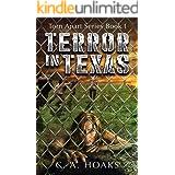 Terror In Texas: Torn Apart Series Book 1