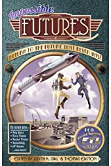 Impossible Futures Kindle Edition