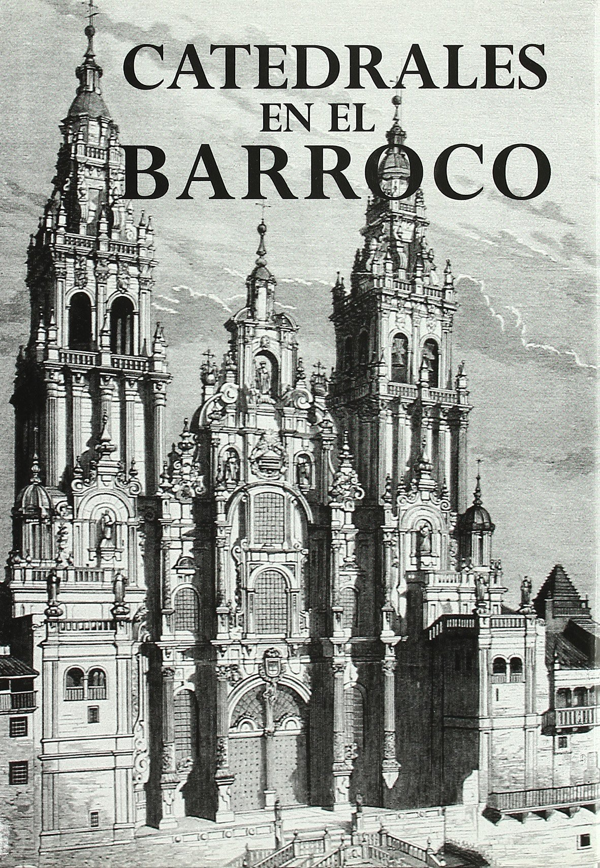 CATEDRALES DEL BARROCO (Catedrales de España): Amazon.es: Díaz ...