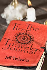 The Time Traveler's Journal Kindle Edition