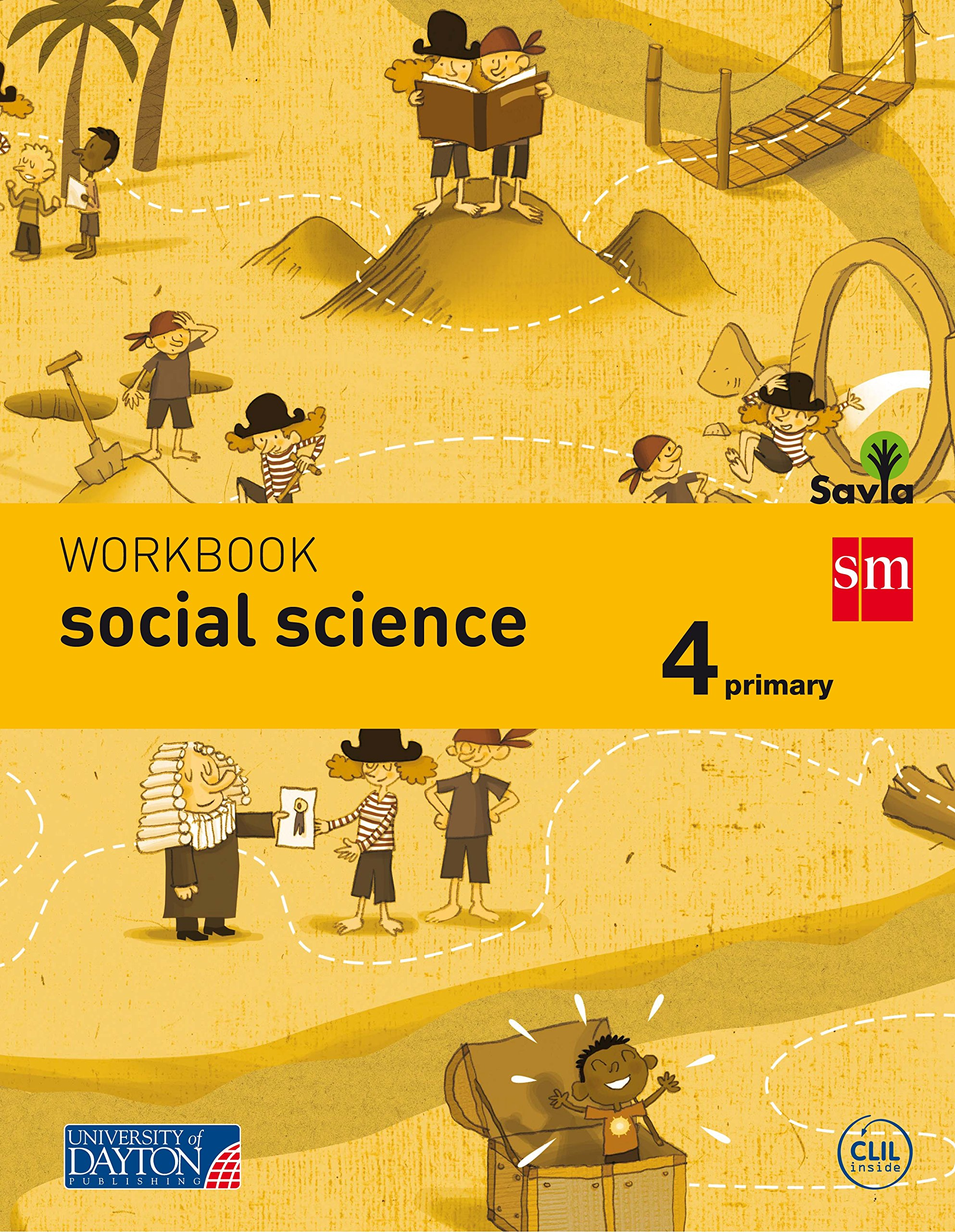 Social science. 4 Primary. Savia. Workbook - 9788415743767: Amazon.es: Mc Guinness, Úna, Brown, Chloe, Pinillos Visscher, Cristina, Gonzalez Fairgrieve , Joanne, Quincy, Cristina, Archivo de Ediciones SM,, Muñiz López, Jacobo, El Bello