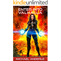 Enter Into Valhalla (The Kurtherian Endgame Book 6)