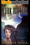 Dark Matters (Class 5 Series Book 4)
