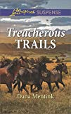 Treacherous Trails (Gold Country Cowboys)