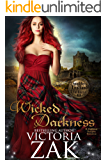 Wicked Darkness (Daughters of Highland Darkness Trilogy Book 3)