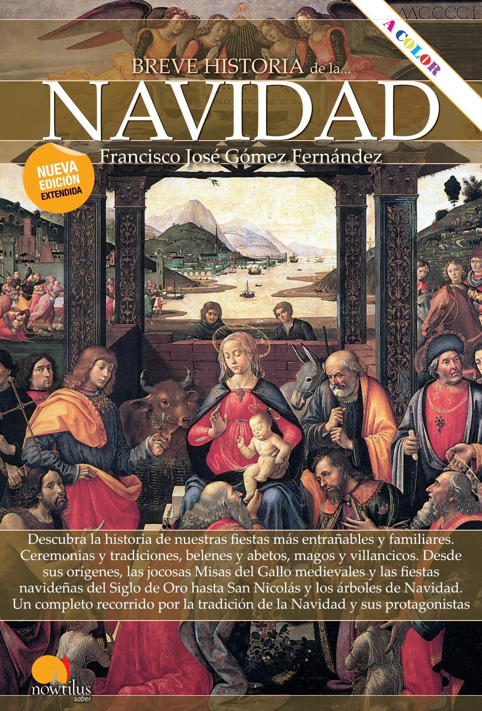 Breve Historia De La Navidad. Nueva Edición ampliada y A Color ...