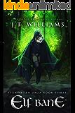 Elf Bane (Stormborn Saga Book 3)