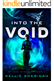 Into the Void (Beyond Humanity Book 1)