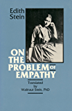 On the Problem of Empathy (The Collected Works of Edith Stein Book 3)