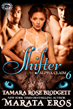 Shifter (Alpha Claim 6): New Adult Paranormal Romance