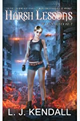 Harsh Lessons: A cross-genre sci-fi/fantasy thriller (The Leeth Dossier Book 2) Kindle Edition