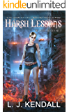 Harsh Lessons (The Leeth Dossier Book 2)