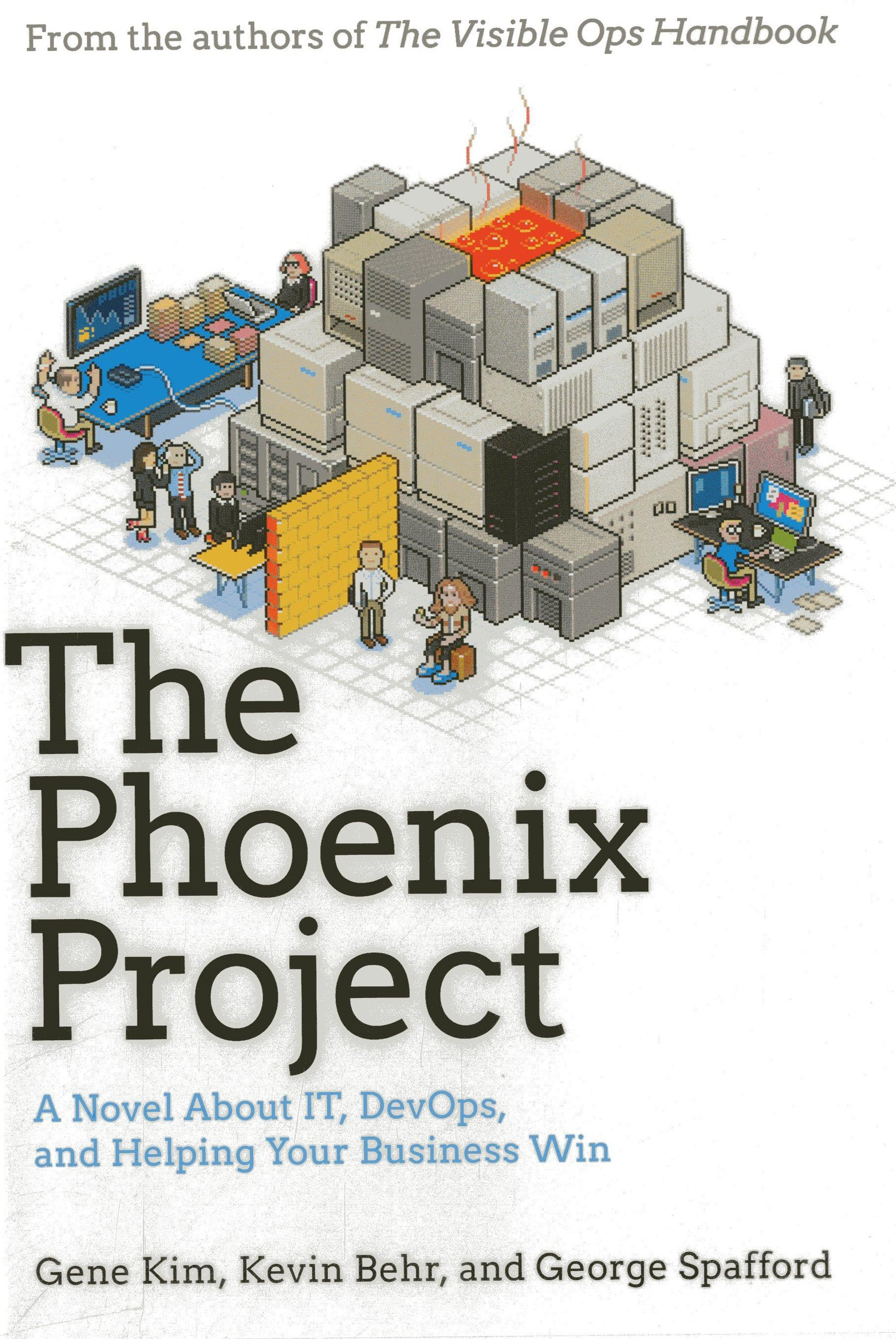 The Phoenix Project: A Novel about IT, DevOps, and Helping Your Business  Win: Gene Kim, Kevin Behr, George Spafford: 8601404253799: Amazon.com: Books