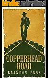 Copperhead Road: A Canadian Western Novel