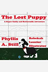 The Lost Puppy (A Super Emily and Buttermilk Adventure) Kindle Edition