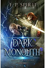 The Dark Monolith: Heroes of Ravenford Book 3 Kindle Edition