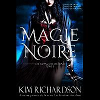 Magie Noire (Les Royaumes Désunis t. 3) (French Edition)