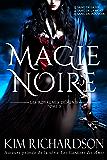 Magie Noire (Les Royaumes Désunis t. 3)