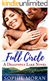 Full Circle: A Second-Chance Sweet Romance (Dragonfly Lake)