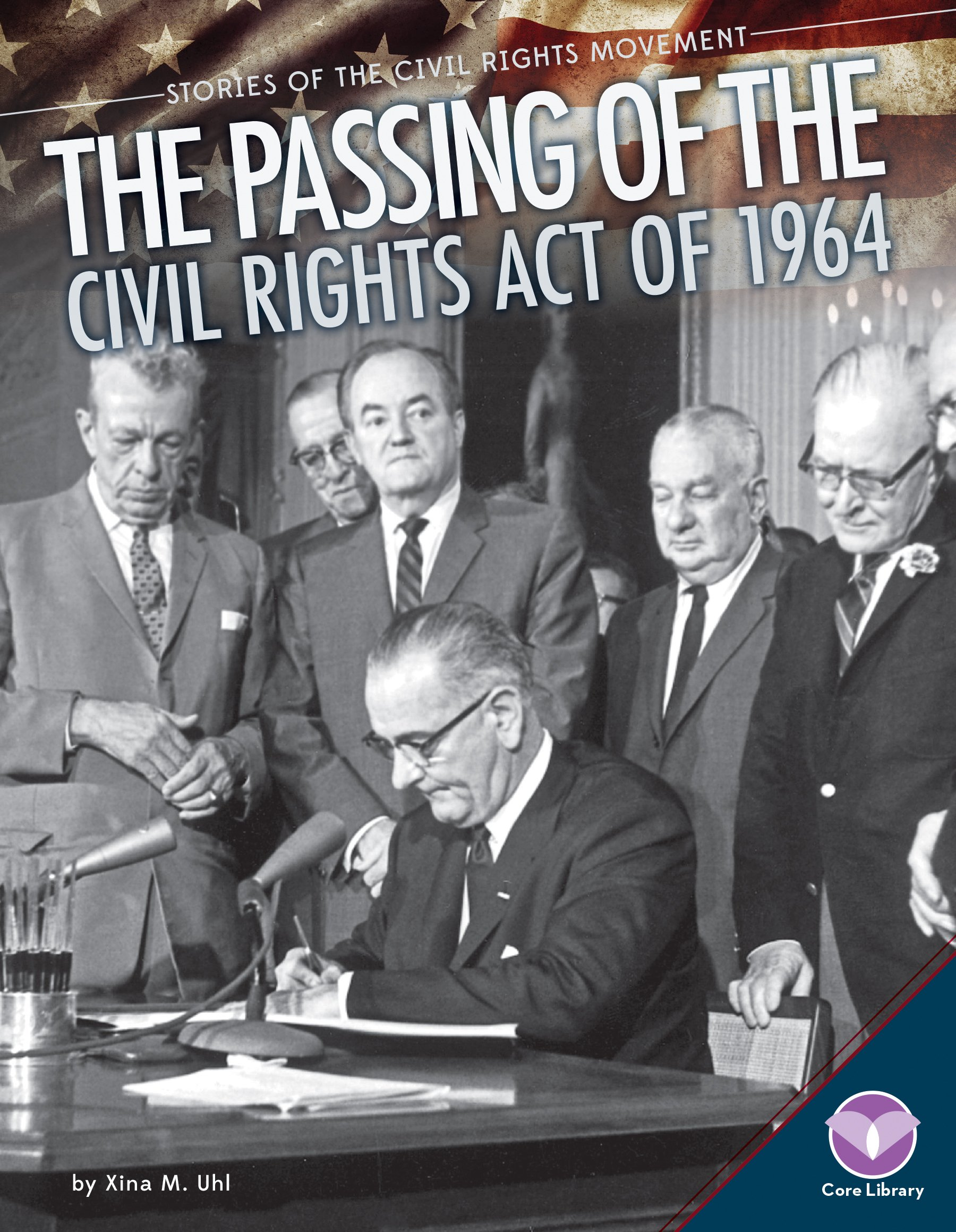 Passing of the Civil Rights Act of 1964 (Stories of the Civil Rights Movement) pdf epub