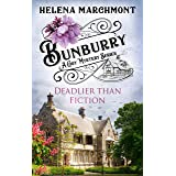 Bunburry - Deadlier than Fiction: A Cosy Mystery Series (Countryside Mysteries: A Cosy Shorts Series Book 9)