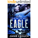 Eagle: A Single Dad, Military Romantic Suspense (Linear Tactical)