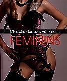 Histoire des sous-vêtements féminins