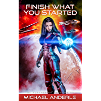 Finish What You Started (The Kurtherian Endgame Book 5) (English Edition)
