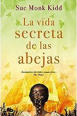 La vida secreta de las abejas (Spanish Edition) Kindle Edition