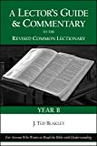 A Lector's Guide and Commentary to the Revised Common Lectionary (Year B)