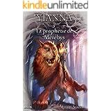 Yianna-3: La prophétie de Mérébys (French Edition)