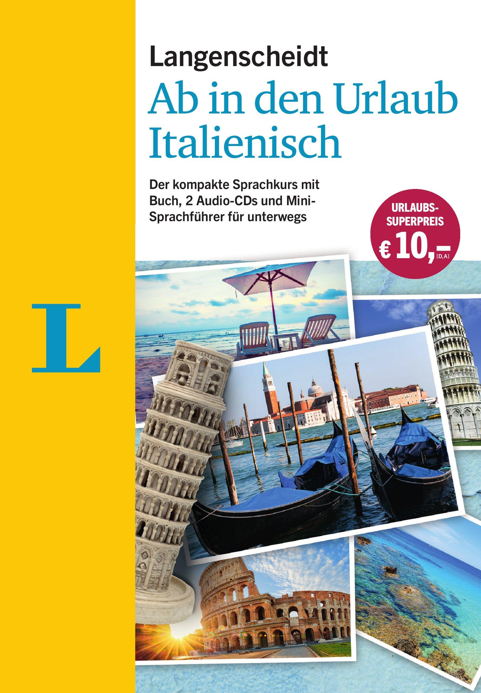 Langenscheidt Ab in den Urlaub - Italienisch - Sprachtraining für die  Reise: Der kompakte Sprachkurs mit Buch, 2 Audio-CDs und Mini-Sprachführer:  Amazon.de: ...