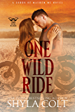 One Wild Ride (Lords of Mayhem M.C.  Book 2)