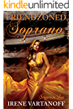 Friendzoned Soprano (Singers in Love Book 2)