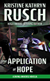 The Application of Hope: A Diving Universe Novella (The Diving Series)