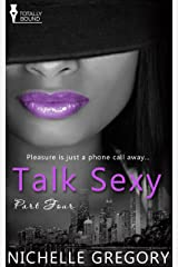Talk Sexy: Part Four