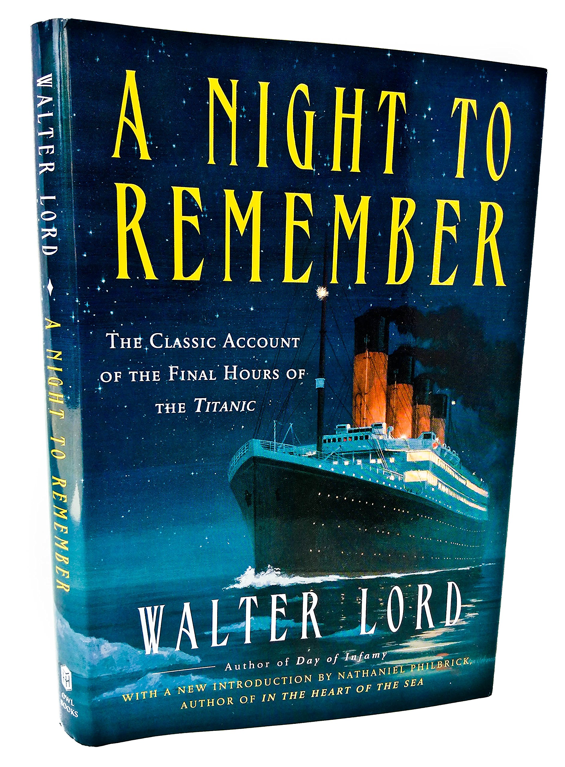 A Night to Remember: 50th Anniversary Edition the Classic Account of the Final Hours of the Titanic pdf